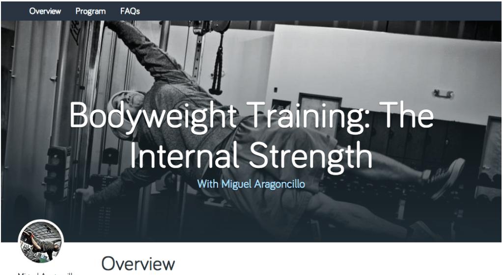 Bodyweight Training - The Internal Strength