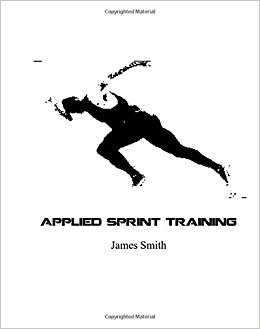"This is an image of the book ""Applied Sprint Training"" by James Smith"